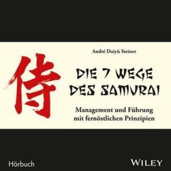 Die 7 Wege des Samurai: Management und Führung mit fernöstlichen Prinzipien, Audio-CD