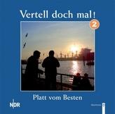 Vertell doch mal!, 1 Audio-CD. Tl.2