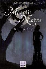 Moonlit Nights - Gefunden