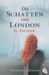 Die Schatten von London - In Aeternum