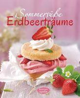 Sommersüße Erdbeerträume