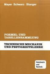 Technische Mechanik und Festigkeitslehre, Formel- und Tabellensammlung
