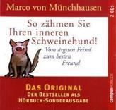 So zähmen Sie Ihren inneren Schweinehund, 2 Audio-CDs