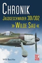 Chronik Jagdgeschwader 301/302 'Wilde Sau'