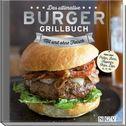 Das ultimative Burger-Grillbuch