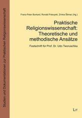 Praktische Religionswissenschaft: Theoretische und methodische Ansätze