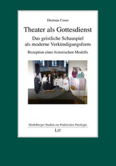 Theater als Gottesdienst