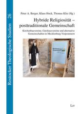 Hybride Religiosität - posttraditionale Gemeinschaft