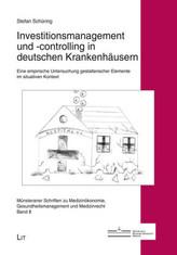 Investitionsmanagement und -controlling in deutschen Krankenhäusern