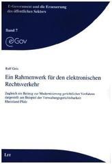 Ein Rahmenwerk für den elektronischen Rechtsverkehr