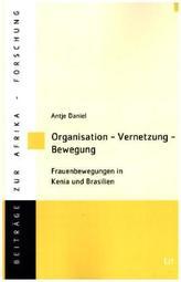 Organisation - Vernetzung - Bewegung