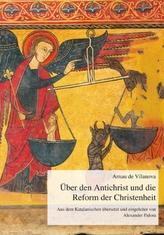 Über den Antichrist und die Reform der Christenheit