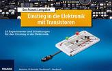 Das Franzis Lernpaket Einstieg in die Elektronik mit Transistoren