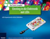 Das Franzis Lernpaket Einstieg in die Elektronik mit LEDs