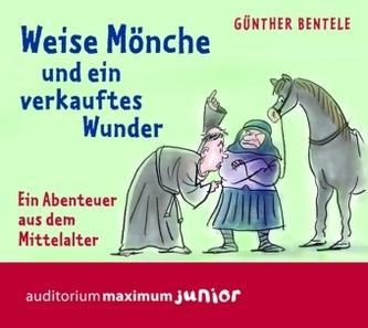 Weise Mönche und ein verkauftes Wunder, 2 Audio-CDs