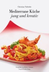 Mediterrane Küche, jung und kreativ