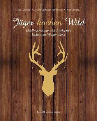 Jäger kochen Wild. Bd.1