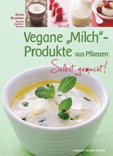 Vegane 'Milch'-Produkte aus Pflanzen