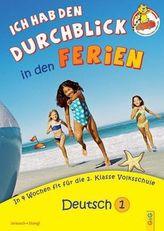 Ich hab den Durchblick in den Ferien - Deutsch 1