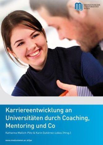 Karriereentwicklung an Universitäten durch Coaching, Mentoring und Co