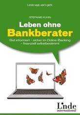 Leben ohne Bankberater