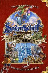Sagenschiff - Die zweite Reise zu Ritterschatz & Wunderschloss