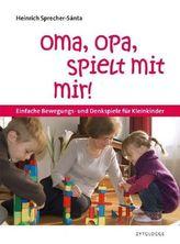 Oma, Opa, spielt mit mir!