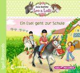 Leo & Lolli - Ein Esel geht zur Schule, 1 Audio-CD