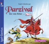 Parzival - Der rote Ritter, 2 Audio-CDs
