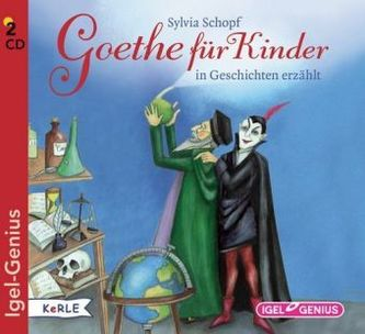 Goethe für Kinder, 2 Audio-CDs