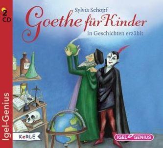 Goethe für Kinder, 2 Audio-CDs