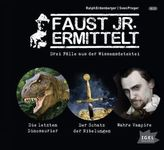 Faust jr. ermittelt: Drei Fälle aus der Wissensdetektei, 3 Audio-CDs