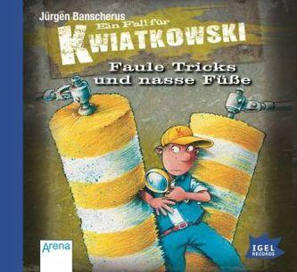 Ein Fall für Kwiatkowski - Faule Tricks und nasse Füße, Audio-CD