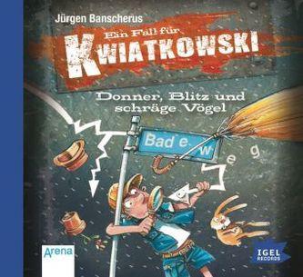 Ein Fall für Kwiatkowski - Donner, Blitz und schräge Vögel, Audio-CD
