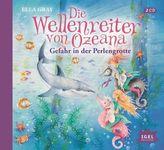 Die Wellenreiter von Ozeana - Gefahr in der Perlengrotte, 2 Audio-CDs