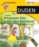 Prinzessin Ella sucht das Abenteuer