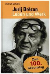 Jurij Brezan - Leben und Werk