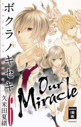 Our Miracle. Bd.6