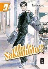 Who is Sakamoto?. Bd.3