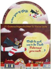 Weißt du auch, was in der Nacht Fledermausi gerne macht?, 1 Audio-CD