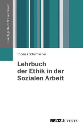 Lehrbuch der Ethik in der Sozialen Arbeit