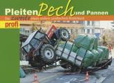 Pleiten, Pech und Pannen. Bd.2