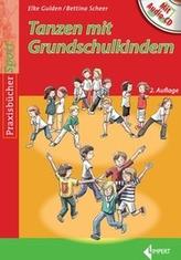 Tanzen mit Grundschulkindern, m. Audio-CD