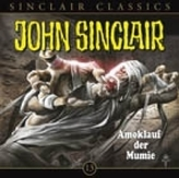 Geisterjäger John Sinclair Classics - Amoklauf der Mumie, 1 Audio-CD