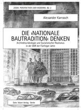 Die 'Nationale Bautradition' denken