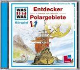 Entdecker / Polargebiete, 1 Audio-CD