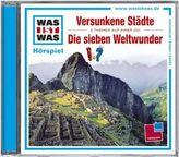 Versunkene Städte / Die Sieben Weltwunder, Audio-CD