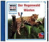 Der Regenwald / Wüsten, 1 Audio-CD
