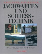 Jagdwaffen und Schießtechnik