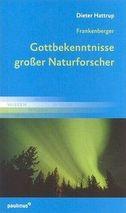 Frankenberger, Gottbekenntnisse großer Naturforscher